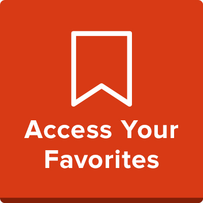 Access Your Favorites