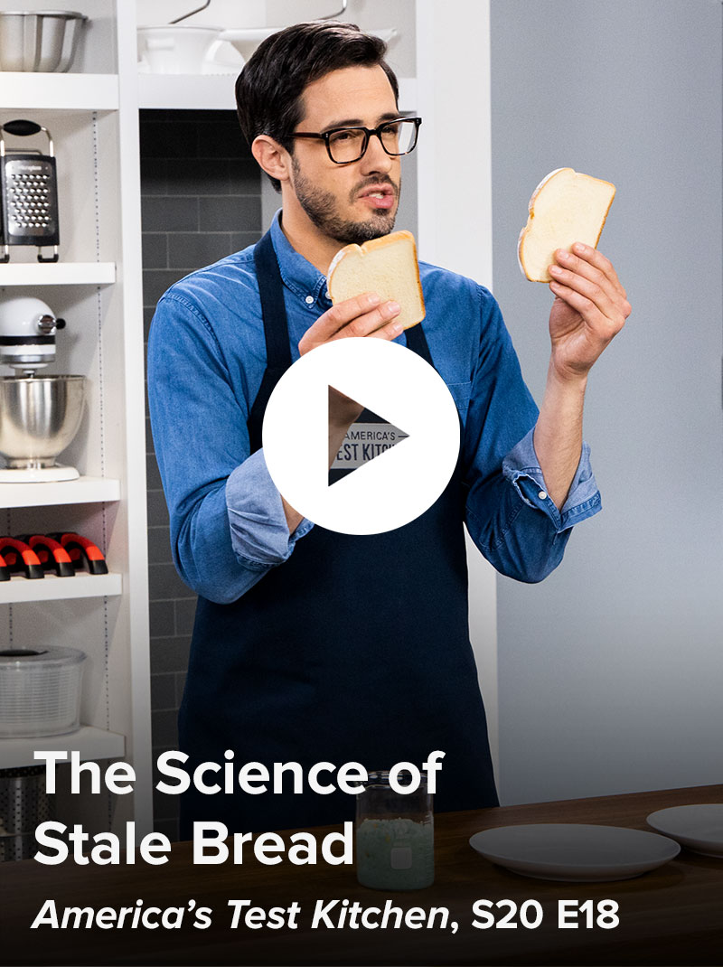 The Science of Stale Bread, America's Test Kitchen S20 E18
