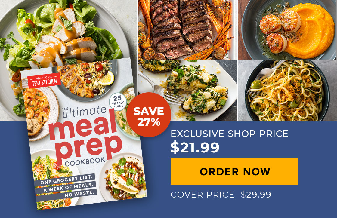 The Ultimate Meal-Prep Cookbook. Save 33%. Your Price: $19.99. Cover Price: $29.99. Order Now.