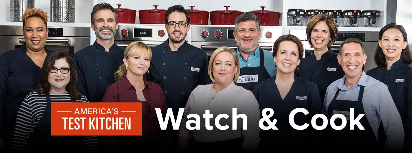 America's Test Kitchen Watch&Cook